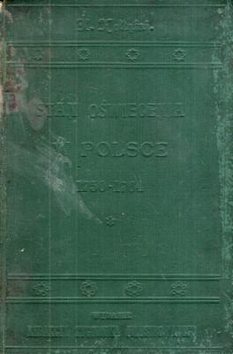STAN OŚWIECENIA W POLSCE W OSTATNICH LATACH PANOWANIA AUGUSTA III (1750-1764)