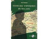 Szczegóły książki HANDLARZ WSPOMNIEŃ ALBO BITWA POETÓW
