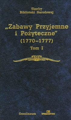 ZABAWY PRZYJEMNE I POŻYTECZNE (1770 - 1777) - 2 TOMY