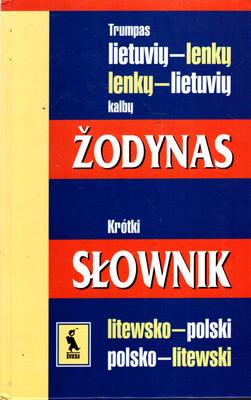 KRÓTKI SŁOWNIK LITEWSKO-POLSKI, POLSKO-LITEWSKI