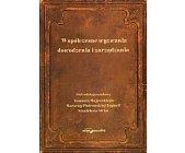 Szczegóły książki WSPÓŁCZESNE WYZWANIA DOWODZENIA I ZARZĄDZANIA