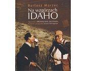 Szczegóły książki NA WZGÓRZACH IDAHO