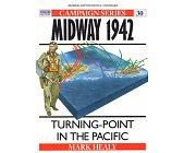 Szczegóły książki MIDWAY 1942. TURNING-POINT IN THE PACIFIC