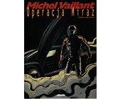 Szczegóły książki MICHEL VAILLANT - OPERACJA MIRAŻ
