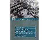 Szczegóły książki FLOTA CZERWONA NA MORZU CZARNYM I-II