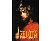 Szczegóły książki ZELOTA. ŻYCIE I CZASY JEZUSA Z NAZARETU