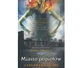 Szczegóły książki DARY ANIOŁA - TOM 2 - MIASTO POPIOŁÓW
