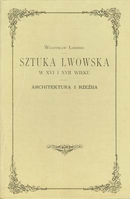 SZTUKA LWOWSKA W XVI I XVII WIEKU