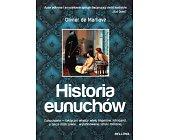Szczegóły książki HISTORIA EUNUCHÓW