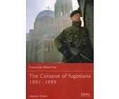 Szczegóły książki THE COLLAPSE OF YUGOSLAVIA 1991–1999 (OSPREY PUBLISHING)