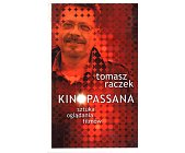 Szczegóły książki KINOPASSANA - SZTUKA OGLĄDANIA FILMÓW