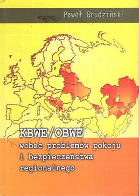 KBWE/OBWE WOBEC PROBLEMÓW POKOJU I BEZPIECZEŃSTWA REGIONALNEGO
