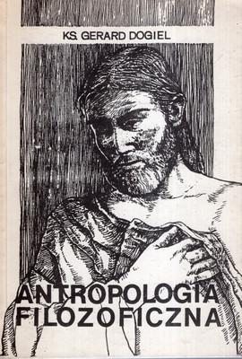ANTROPOLOGIA FILOZOFICZNA