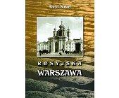 Szczegóły książki ROSYJSKA WARSZAWA