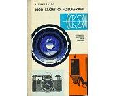 Szczegóły książki 1000 SŁÓW O FOTOGRAFII