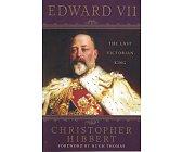 Szczegóły książki EDWARD VII: THE LAST VICTORIAN KING