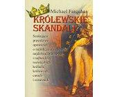 Szczegóły książki KRÓLEWSKIE SKANDALE