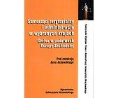 Szczegóły książki SAMORZĄD TERYTORIALNY I ADMINISTRACJA W WYBRANYCH KRAJACH