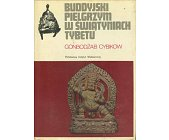 Szczegóły książki BUDDYJSKI PIELGRZYM W ŚWIĄTYNIACH TYBETU (CERAM)