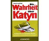 Szczegóły książki DIE WAHRHEIT UBER KATYN