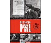 Szczegóły książki HISTORIA PRL. TOM 1. 1944-1945