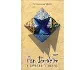Szczegóły książki PAN IBRAHIM I KWIATY KORANU
