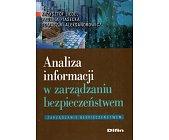 Szczegóły książki ANALIZA INFORMACJI W ZARZĄDZANIU BEZPIECZEŃSTWEM