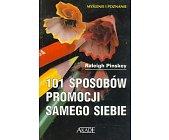 Szczegóły książki 101 SPOSOBÓW PROMOCJI SAMEGO SIEBIE