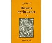 Szczegóły książki HISTORIA WYCHOWANIA - 2 TOMY