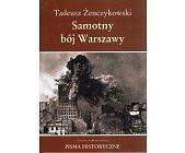 Szczegóły książki SAMOTNY BÓJ WARSZAWY
