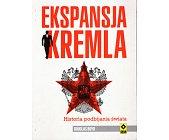 Szczegóły książki EKSPANSJA KREMLA
