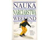 Szczegóły książki NAUKA NARCIARSTWA W WEEKEND