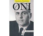 Szczegóły książki ONI. CZĘŚĆ 3 - JAKUB BERMAN