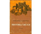 Szczegóły książki HISTORIA GRUZJI