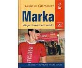 Szczegóły książki MARKA. WIZJA I TWORZENIE MARKI
