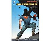 Szczegóły książki SUPERMAN - TOM 1 - SUPERMAN I LUDZIE ZE STALI