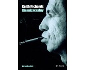 Szczegóły książki KEITH RICHARDS. NIEZNISZCZALNY