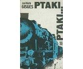 Szczegóły książki PTAKI, PTAKI...