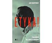 Szczegóły książki ETYKA! PORADNIK DLA GRZESZNIKÓW