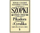 Szczegóły książki SZOPKI 1922-1931 PIKADORA I CYRULIKA WARSZAWSKIEGO