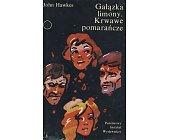 Szczegóły książki GAŁĄZKA LIMONY, KRWAWE POMARAŃCZE
