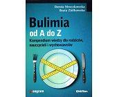 Szczegóły książki BULIMIA OD A DO Z