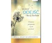 Szczegóły książki MOŻESZ ODEJŚĆ BO CIĘ KOCHAM