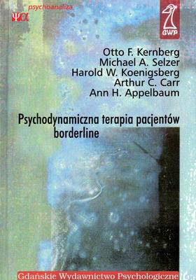 PSYCHODYNAMICZNA TERAPIA PACJENTÓW BORDERLINE