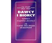 Szczegóły książki DAWCY I BIORCY - TAJEMNICE WZAJEMNEJ FASCYNACJI - JAK UCZYNIĆ ZWIĄZEK SZCZĘŚLIWSZYM