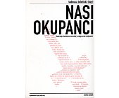 Szczegóły książki NASI OKUPANCI