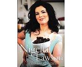 Szczegóły książki NIGELLA LAWSON KULINARNA BOGINI