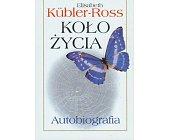 Szczegóły książki KOŁO ŻYCIA - AUTOBIOGRAFIA