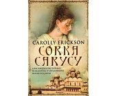 Szczegóły książki CÓRKA CARYCY
