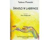 Szczegóły książki ŚWIATŁO W LABIRYNCIE